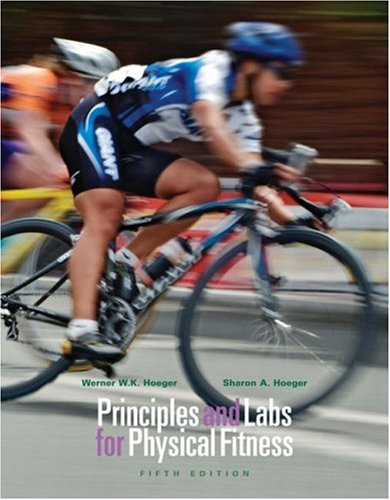 Principles and Labs for Physical Fitness  5th 2006 (Revised) 9780534605629 Front Cover