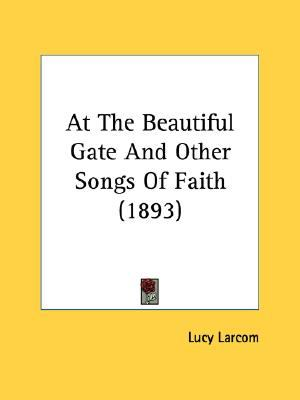 At the Beautiful Gate and Other Songs of Faith N/A edition cover