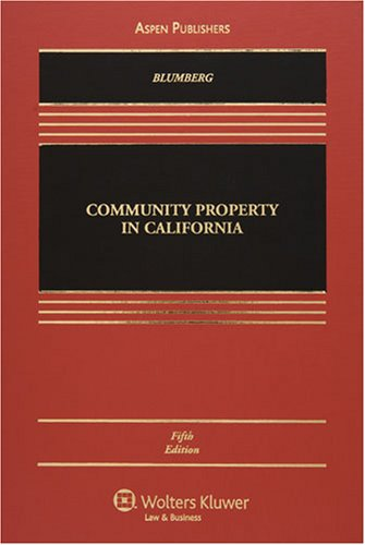 Community Property in California, Fifth Edition  5th 2007 (Revised) 9780735563629 Front Cover