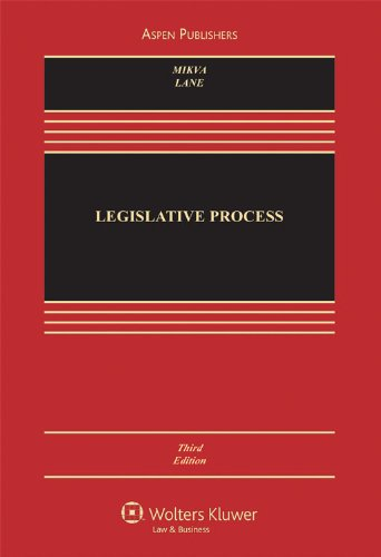 Legislative Process  3rd 2009 (Revised) edition cover