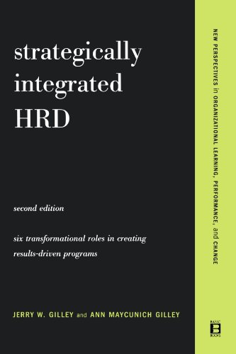 Strategically Integrated HRD A Six-Step Approach to Creating Results - Driven Programs Performance 2nd 2003 (Revised) edition cover