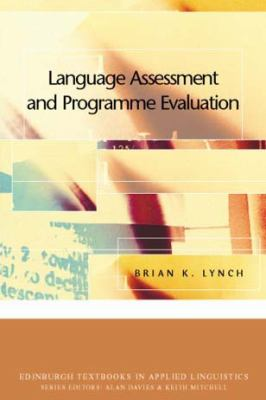 Language Assessment and Programme Evaluation   2003 9780748615629 Front Cover