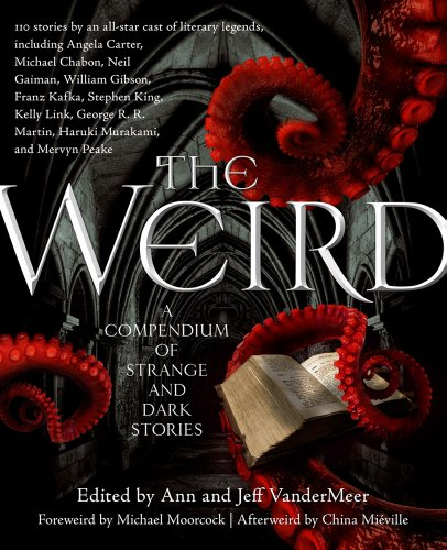 Weird A Compendium of Strange and Dark Stories  2011 edition cover