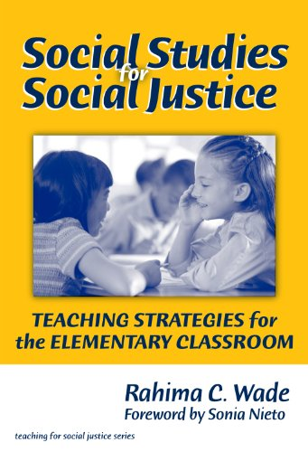 Social Studies for Social Justice Teaching Strategies for the Elementary Classroom  2007 edition cover