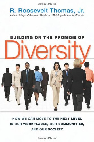Building on the Promise of Diversity How We Can Move to the Next Level in Our Workplaces, Our Communities, and Our Society  2005 edition cover