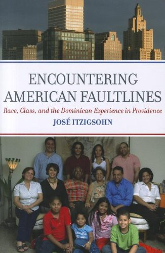 Encountering American Faultlines Race, Class, and the Dominican Experience in Providence N/A edition cover