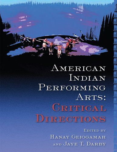 American Indian Performing Arts: Critical Directions   2009 9780935626629 Front Cover