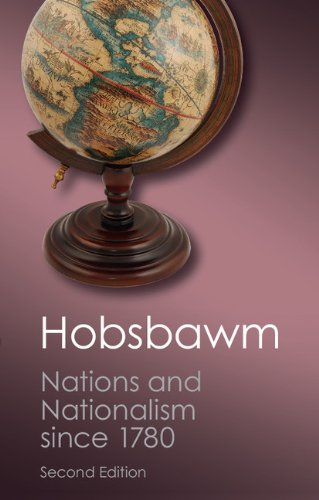 Nations and Nationalism Since 1780 Programme, Myth, Reality 2nd 2012 (Revised) edition cover