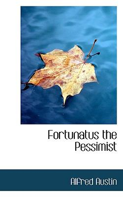 Fortunatus the Pessimist N/A 9781115623629 Front Cover