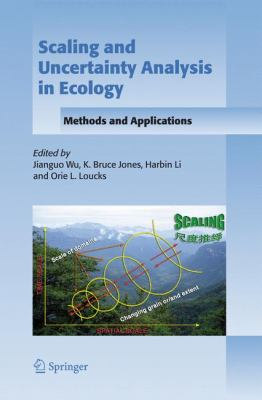 Scaling and Uncertainty Analysis in Ecology Methods and Applications  2006 9781402046629 Front Cover