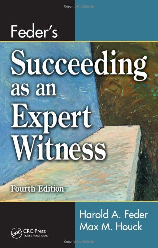 Feder's Succeeding as an Expert Witness  4th 2008 (Revised) edition cover