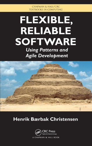 Flexible, Reliable Software Using Patterns and Agile Development  2010 edition cover