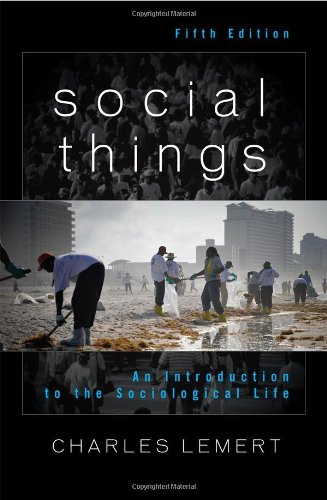 Social Things An Introduction to the Sociological Life 5th 2012 (Revised) edition cover