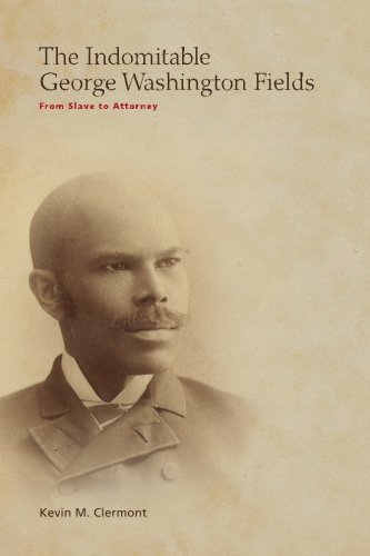 Indomitable George Washington Fields From Slave to Attorney N/A 9781490335629 Front Cover
