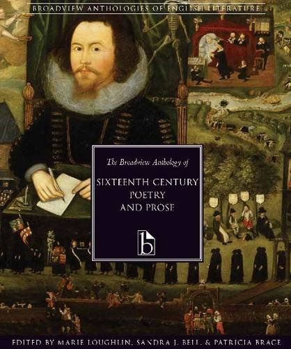 The Broadview Anthology of Sixteenth-Century Poetry and Prose:  2011 edition cover