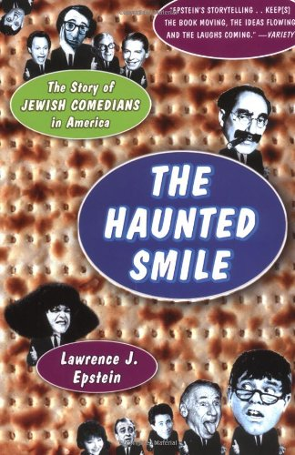Haunted Smile The Story of Jewish Comedians in America N/A edition cover