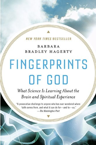 Fingerprints of God What Science Is Learning about the Brain and Spiritual Experience  2010 edition cover