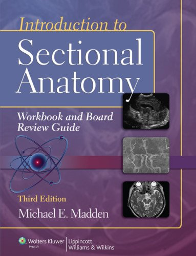 Introduction to Sectional Anatomy  3rd 2013 (Revised) edition cover
