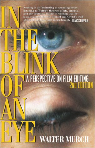 In the Blink of an Eye A Perspective on Film Editing 2nd 2001 (Revised) edition cover