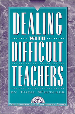 Dealing with Difficult Teachers 1st edition cover