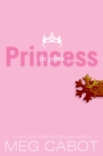 Princess Diaries, Volume V: Princess in Pink   2008 9780061543630 Front Cover