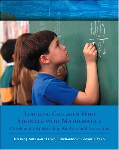 Teaching Children Who Struggle with Mathematics A Systematic Approach to Analysis and Correction  2005 edition cover