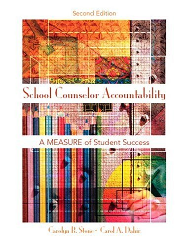School Counselor Accountability A Measure of Student Success 2nd 2007 (Revised) edition cover