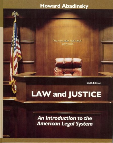 Law and Justice An Introduction to the American Legal System 6th 2008 edition cover