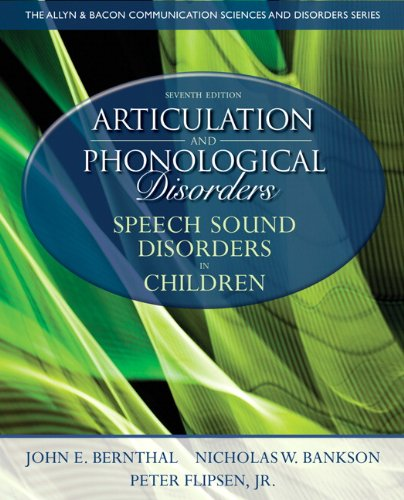 Articulation and Phonological Disorders Speech Sound Disorders in Children 7th 2013 (Revised) edition cover