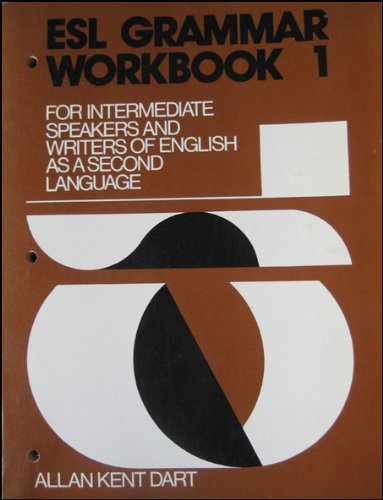 ESL Grammar Workbook 1 For Intermediate Speakers and Writers of English As a Second Language  1978 9780132836630 Front Cover