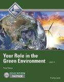 Your Role in the Green Environment  3rd 2016 (Revised) 9780132948630 Front Cover