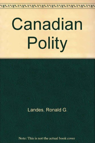Canadian Polity:  5th 1998 9780137547630 Front Cover