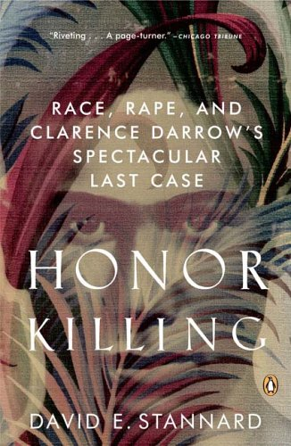 Honor Killing Race, Rape, and Clarence Darrow's Spectacular Last Case N/A edition cover