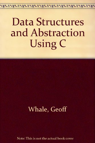 Data Structures and Abstraction Using C 1st 1996 9780170089630 Front Cover