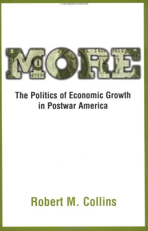 More The Politics of Economic Growth in Postwar America  2002 edition cover