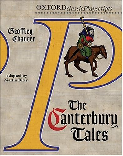 The Canterbury Tales (Oxford Playscripts) N/A edition cover