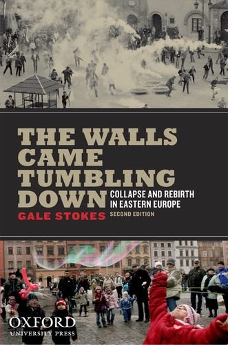 Walls Came Tumbling Down Collapse and Rebirth in Eastern Europe 2nd 2012 edition cover
