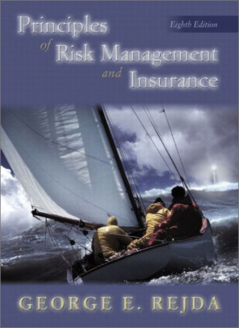 Principles of Risk Management and Insurance  8th 2003 edition cover