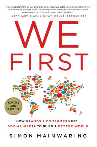 We First How Brands and Consumers Use Social Media to Build a Better World  2012 edition cover