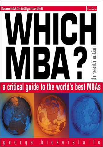 Which MBA? A Critical Guide to the World's Best MBAs 13th 2002 9780273656630 Front Cover