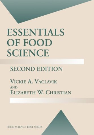 Essentials of Food Science  2nd 2003 (Revised) 9780306473630 Front Cover