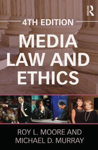 Media Law and Ethics  4th 2012 (Revised) edition cover