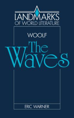 Virginia Woolf The Waves  1987 9780521315630 Front Cover