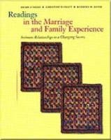 Readings in the Marriage and Family Experience Intimate Relationships in a Changing Society 3rd 1998 (Revised) 9780534537630 Front Cover
