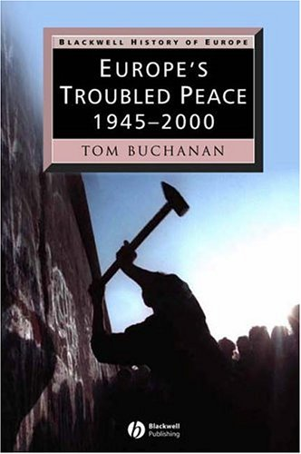 Europe's Troubled Peace, 1945-2000  2nd 2006 (Revised) edition cover