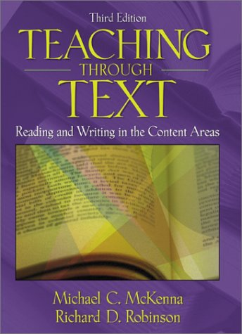 Teaching Through Text Reading and Writing in the Content Areas 3rd 2002 (Revised) edition cover