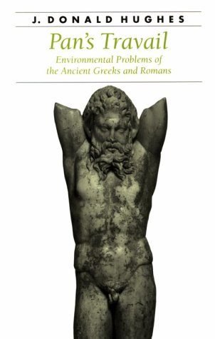 Pan's Travail Environmental Problems of the Ancient Greeks and Romans  1993 (Reprint) edition cover
