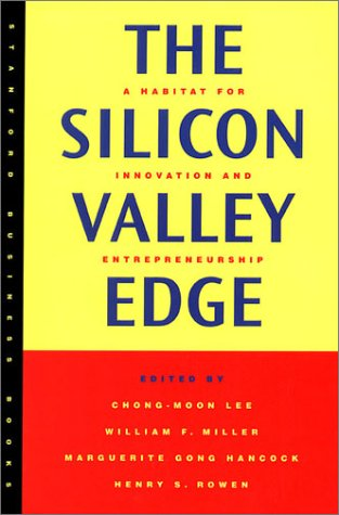 Silicon Valley Edge A Habitat for Innovation and Entrepreneurship  2000 edition cover