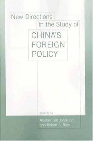 New Directions in the Study of China's Foreign Policy   2006 edition cover