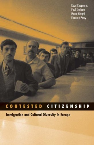 Contested Citizenship Immigration and Cultural Diversity in Europe  2005 edition cover